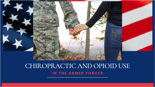 Chiropractic and Opioid Use in the Armed Forces